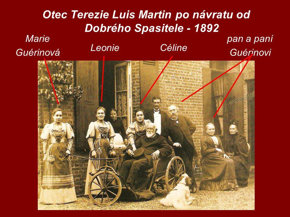 Otec Terezie Luis Martin po návratu od Dobrého Spasitele - 1892 Marie Guérinová LeonieCéline pan a paní Guérinovi