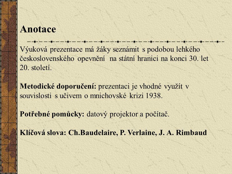Anotace Výuková prezentace má žáky seznámit s podobou lehkého československého opevnění na státní hranici na konci 30.