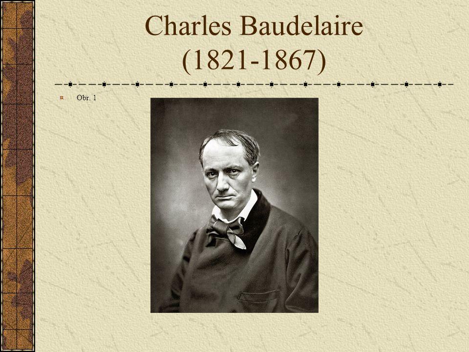 Charles Baudelaire (1821-1867) Obr. 1