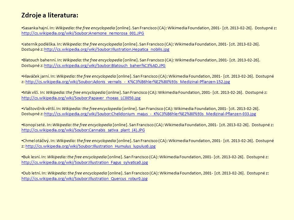 Sasanka hajní. In: Wikipedia: the free encyclopedia [online]. San Francisco (CA): Wikimedia Foundation, 2001- [cit. 2013-02-26]. Dostupné z: http://cs