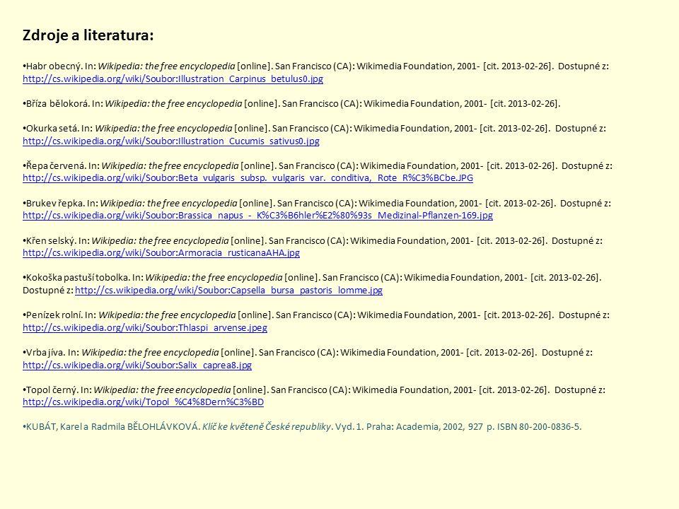 Habr obecný. In: Wikipedia: the free encyclopedia [online]. San Francisco (CA): Wikimedia Foundation, 2001- [cit. 2013-02-26]. Dostupné z: http://cs.w