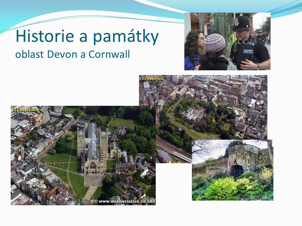 Historie a památky oblast Devon a Cornwall
