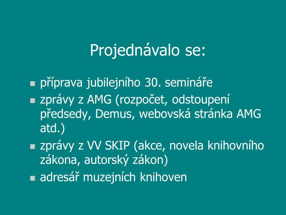 Příští setkání : ? 2007 Cheb 2008 Plzeň 2009 Ústí nad Labem