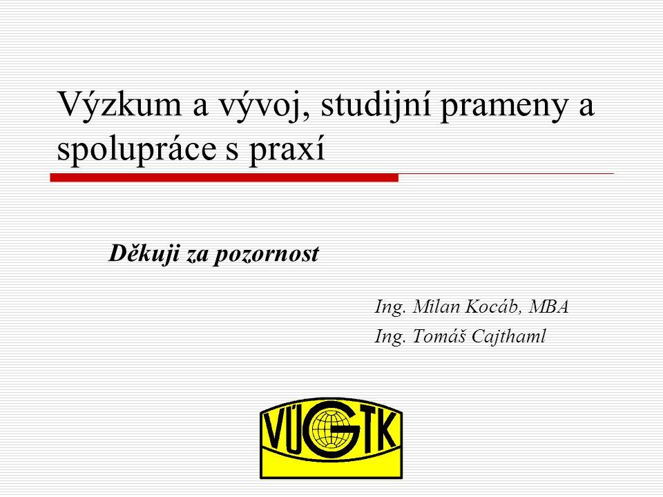 Výzkum a vývoj, studijní prameny a spolupráce s praxí Ing.