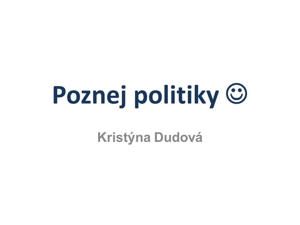 Poznej politiky Kristýna Dudová