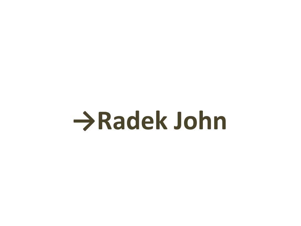 →Radek John