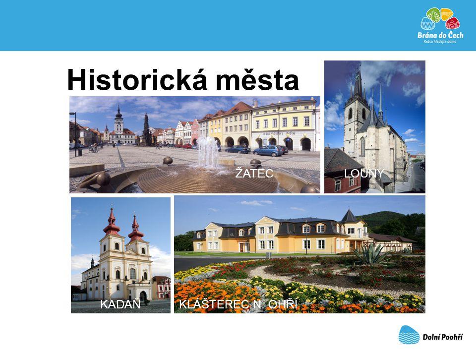 Historická města ŽATECLOUNY KADAŇKLÁŠTEREC N. OHŘÍ