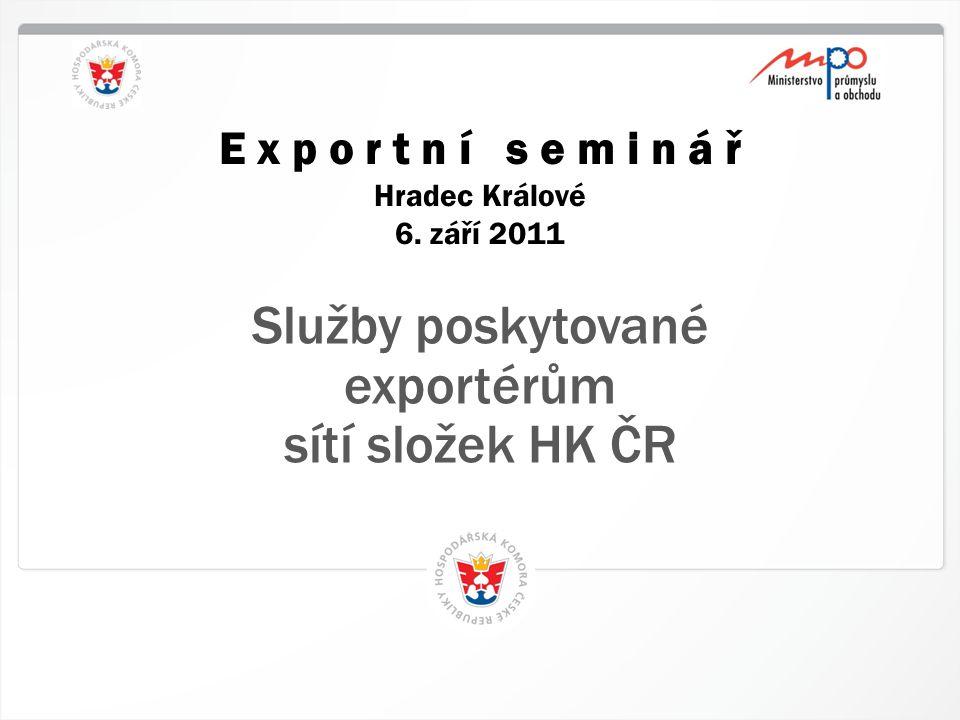 1 HK ČR, 12.4.2015 E x p o r t n í s e m i n á ř Hradec Králové 6.