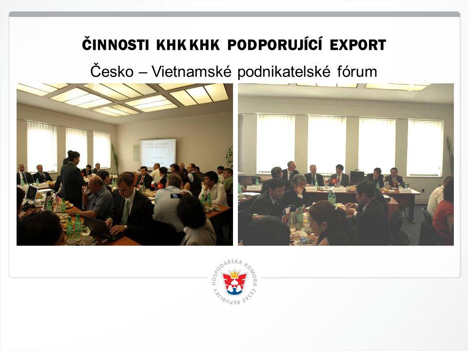 7 HK ČR, 12.4.2015 Česko – Vietnamské podnikatelské fórum