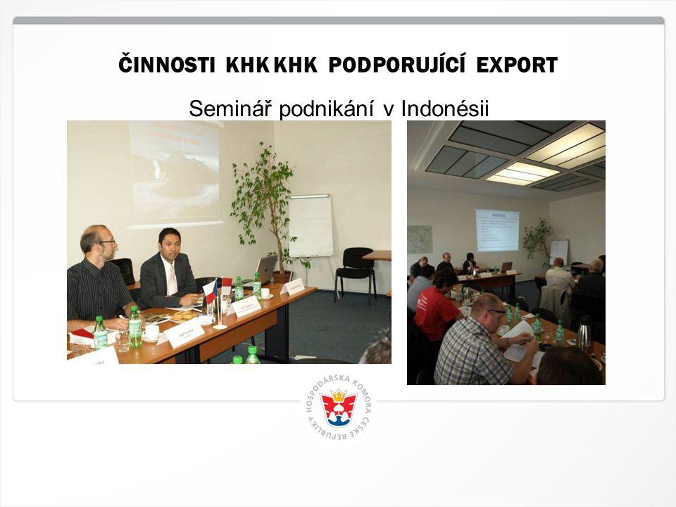 8 HK ČR, 12.4.2015 Seminář podnikání v Indonésii