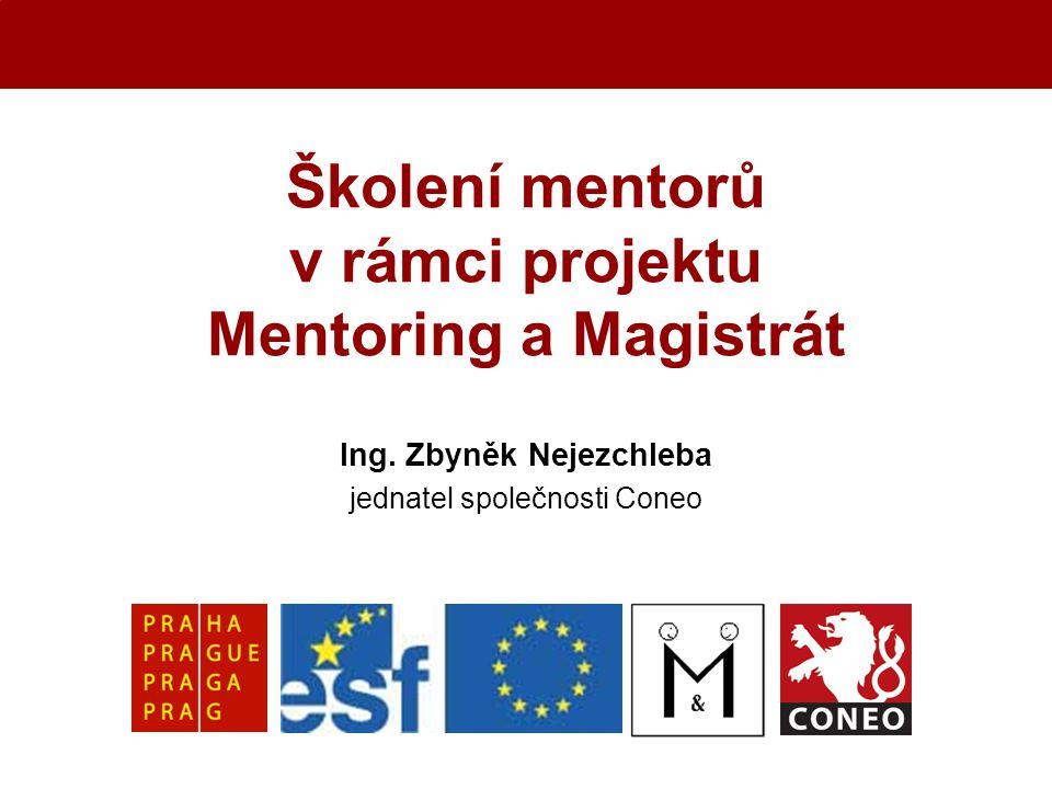 Školení mentorů v rámci projektu Mentoring a Magistrát Ing.