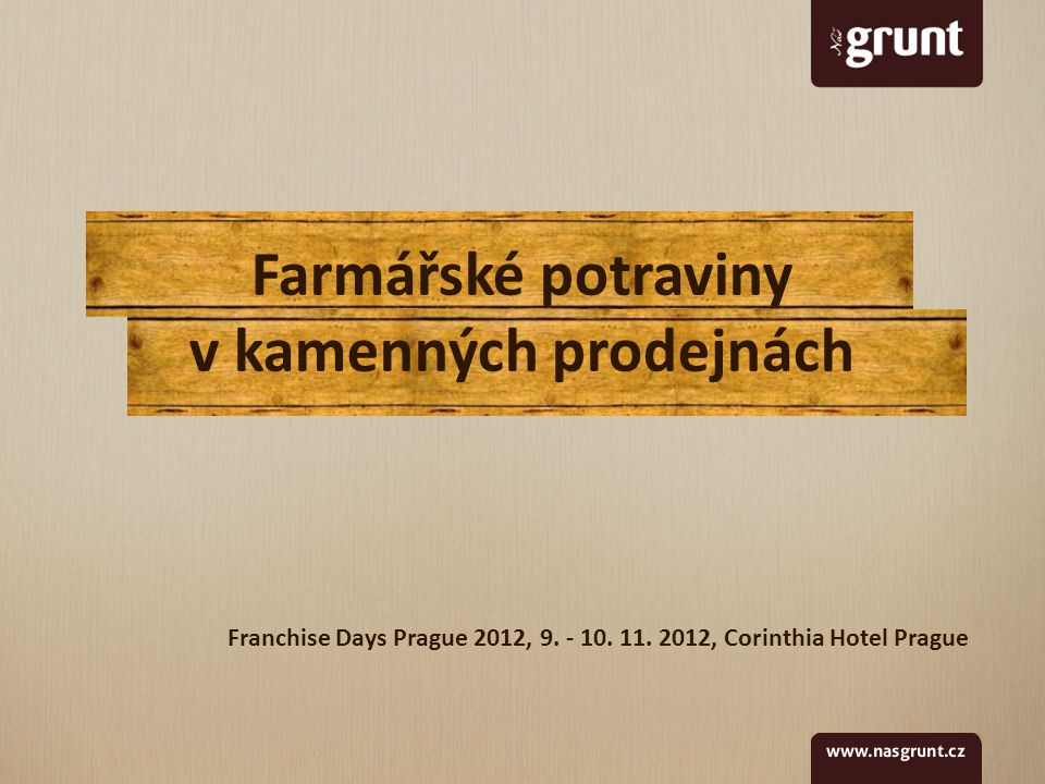 Franchise Days Prague 2012, 9. - 10. 11.