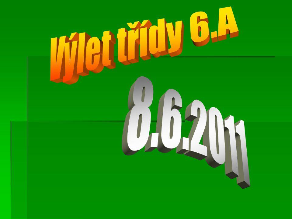  Dne 8.6.2011 se uskutečnil výlet třídy 6.A.