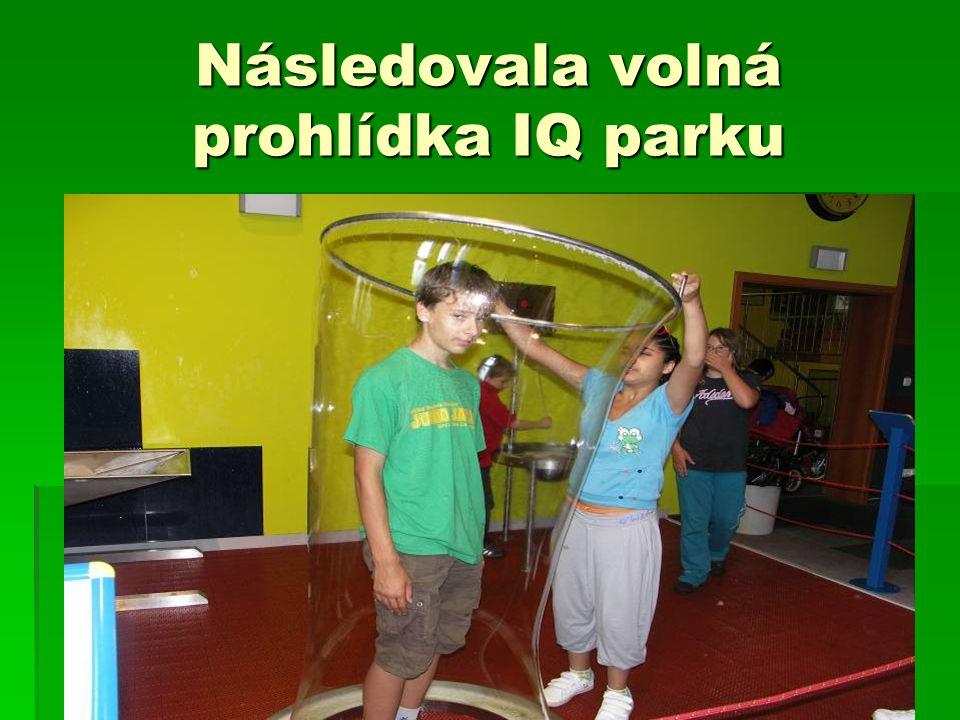 Následovala volná prohlídka IQ parku