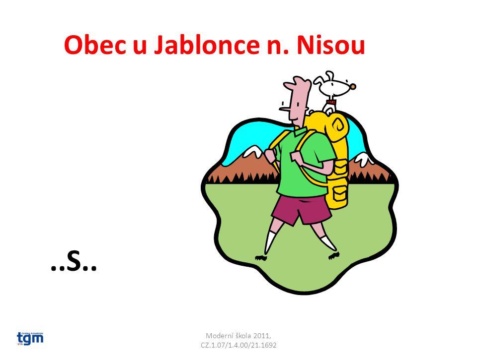 Moderní škola 2011, CZ.1.07/1.4.00/21.1692 Obec u Jablonce n. Nisou..S.. Desná