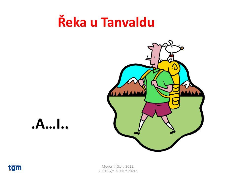 Moderní škola 2011, CZ.1.07/1.4.00/21.1692 Řeka u Tanvaldu.A…I.. Kamenice