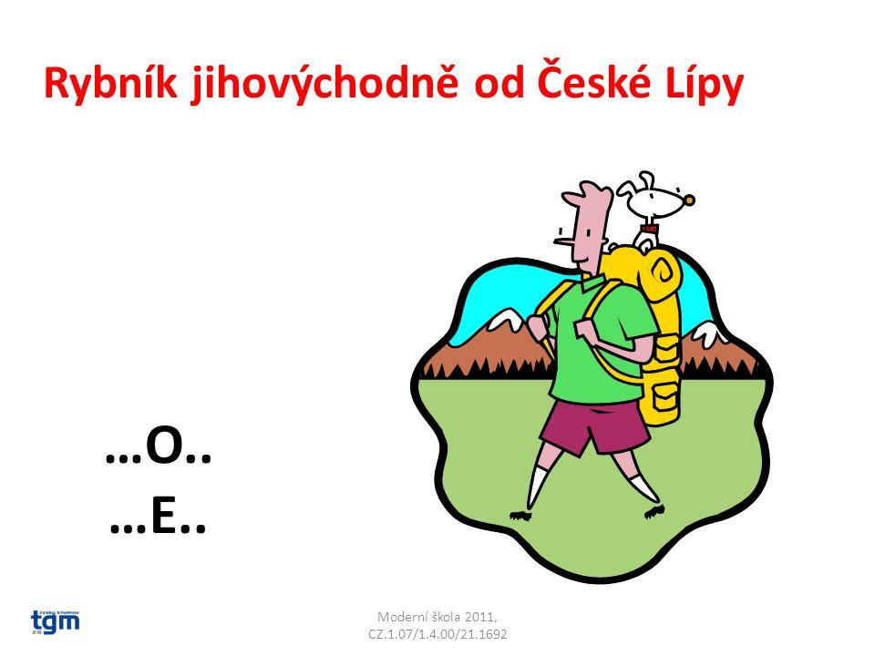 Moderní škola 2011, CZ.1.07/1.4.00/21.1692 Rybník jihovýchodně od České Lípy …O..