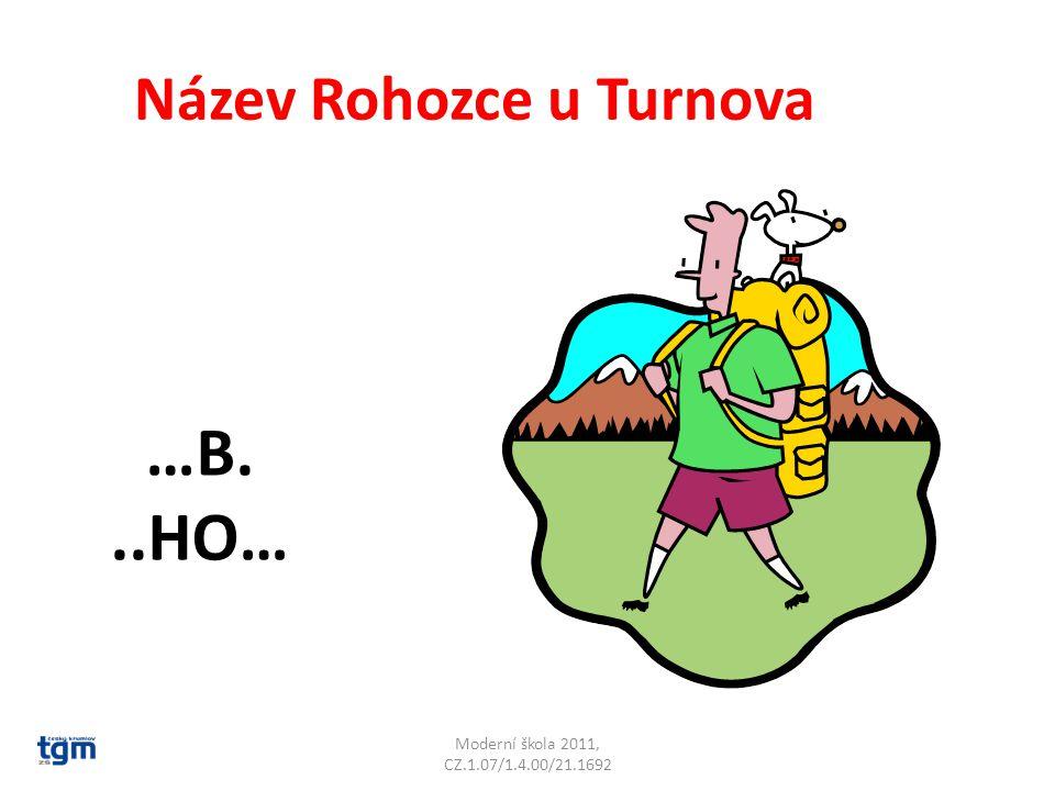 Moderní škola 2011, CZ.1.07/1.4.00/21.1692 Název kóty 1012 u Liberce …T.. Ještěd