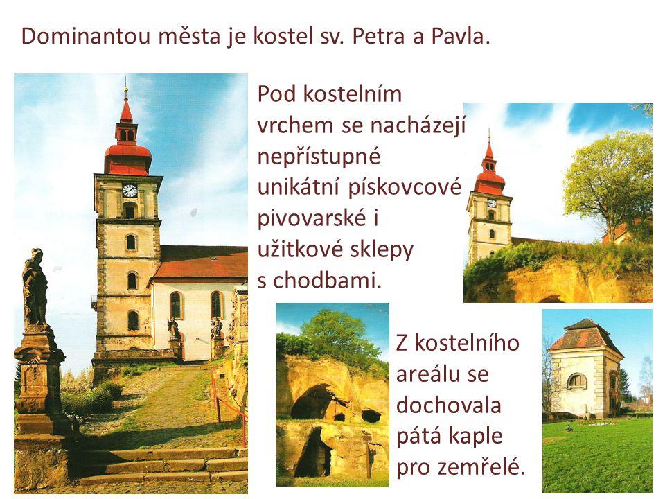 Dominantou města je kostel sv.Petra a Pavla.