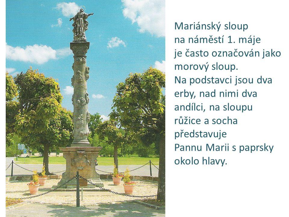 Mariánský sloup na náměstí 1.máje je často označován jako morový sloup.