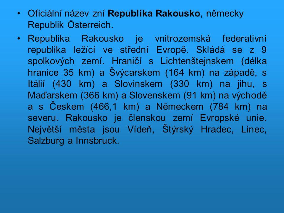 Charakteristika politického systému Rakouská republika je spolkovým státem v čele s přímo voleným spolkovým prezidentem.