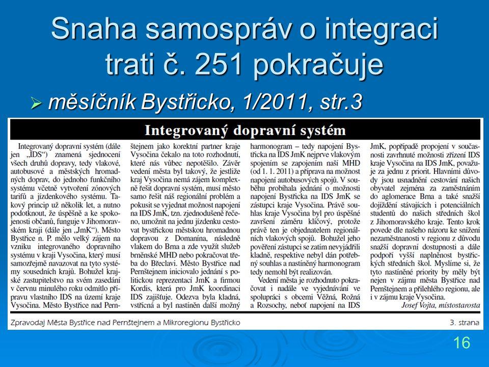 Snaha samospráv o integraci trati č. 251 pokračuje  měsíčník Bystřicko, 1/2011, str.3 16