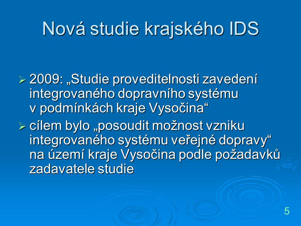 """Nová studie krajského IDS  2009: """"Studie proveditelnosti zavedení integrovaného dopravního systému v podmínkách kraje Vysočina""""  cílem bylo """"posoudi"""