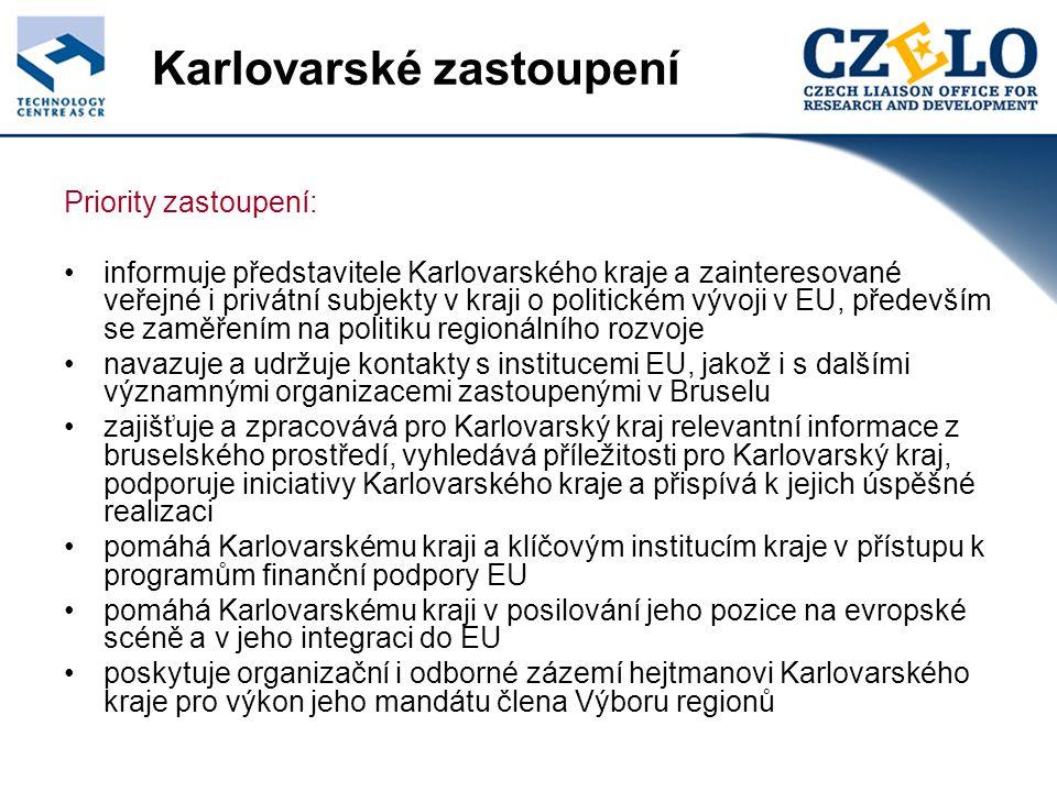 Karlovarské zastoupení Priority zastoupení: informuje představitele Karlovarského kraje a zainteresované veřejné i privátní subjekty v kraji o politickém vývoji v EU, především se zaměřením na politiku regionálního rozvoje navazuje a udržuje kontakty s institucemi EU, jakož i s dalšími významnými organizacemi zastoupenými v Bruselu zajišťuje a zpracovává pro Karlovarský kraj relevantní informace z bruselského prostředí, vyhledává příležitosti pro Karlovarský kraj, podporuje iniciativy Karlovarského kraje a přispívá k jejich úspěšné realizaci pomáhá Karlovarskému kraji a klíčovým institucím kraje v přístupu k programům finanční podpory EU pomáhá Karlovarskému kraji v posilování jeho pozice na evropské scéně a v jeho integraci do EU poskytuje organizační i odborné zázemí hejtmanovi Karlovarského kraje pro výkon jeho mandátu člena Výboru regionů