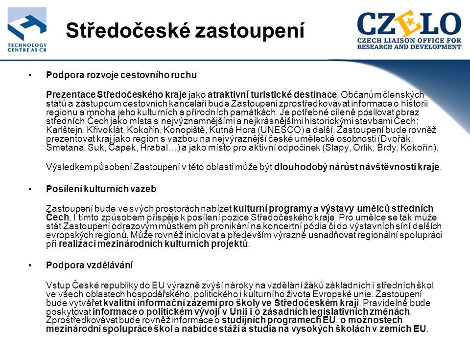 Středočeské zastoupení Podpora rozvoje cestovního ruchu Prezentace Středočeského kraje jako atraktivní turistické destinace.