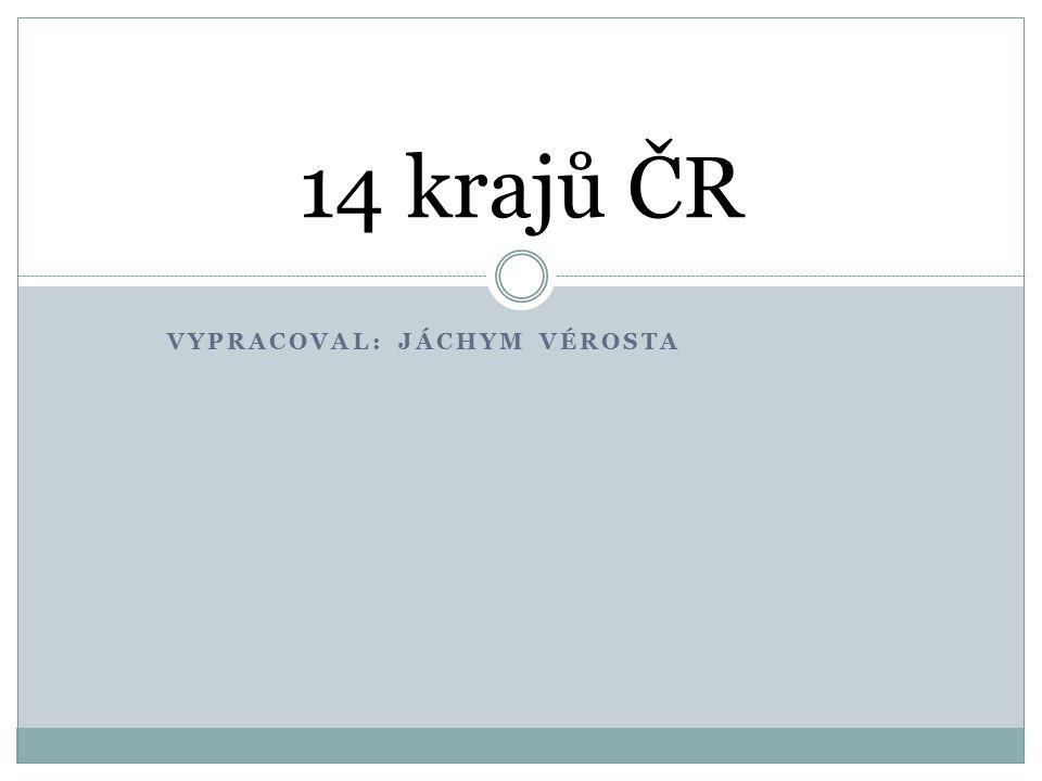 VYPRACOVAL: JÁCHYM VÉROSTA 14 krajů ČR