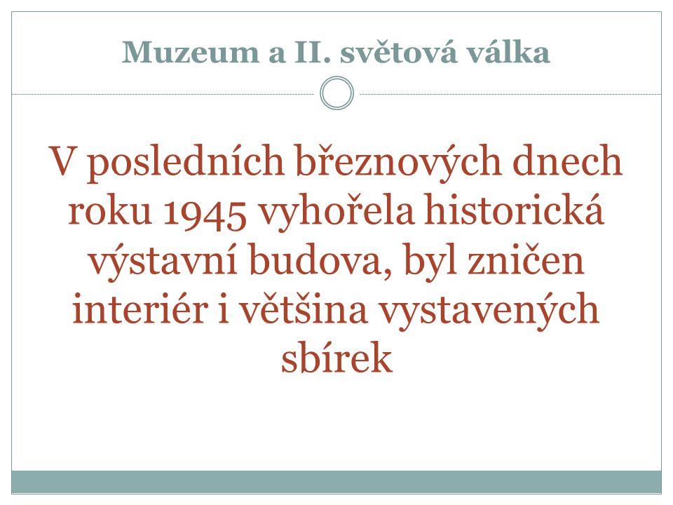 Muzeum a II.