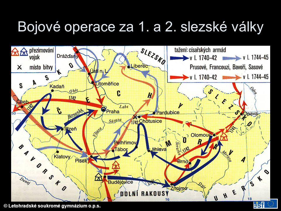 © Letohradské soukromé gymnázium o.p.s. Bojové operace za 1. a 2. slezské války