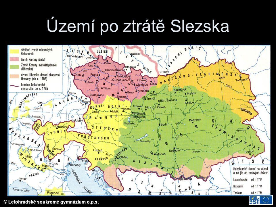 © Letohradské soukromé gymnázium o.p.s. Území po ztrátě Slezska