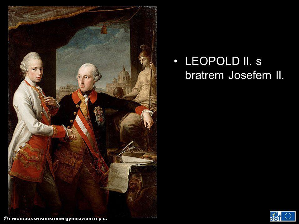 © Letohradské soukromé gymnázium o.p.s. LEOPOLD II. s bratrem Josefem II.