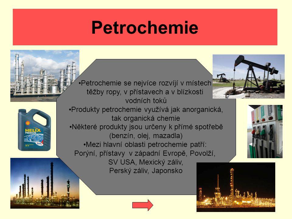 Petrochemie Petrochemie se nejvíce rozvíjí v místech těžby ropy, v přístavech a v blízkosti vodních toků Produkty petrochemie využívá jak anorganická,