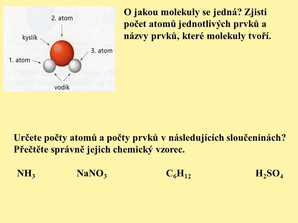 O jakou molekuly se jedná.