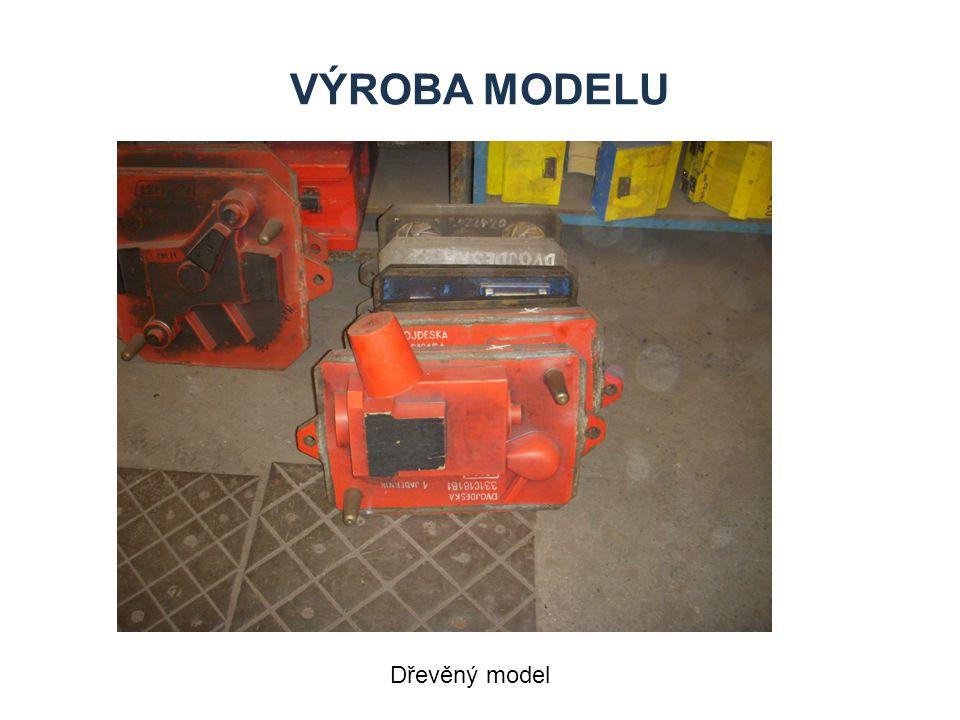 VÝROBA MODELU Dřevěný model