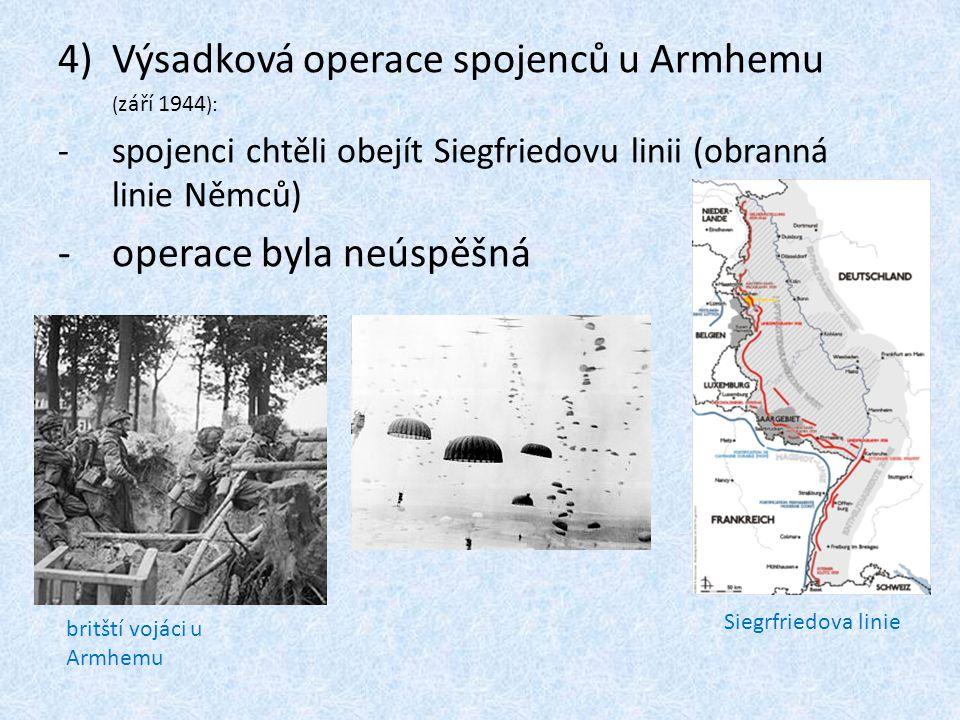 5)Německá protiofenziva v Ardenách: -prosinec 1944 -zpočátku úspěšný německý útok -Němci postoupili místy až o 100 km, kde se jejich útok vyčerpal situace na západní frontě 15.