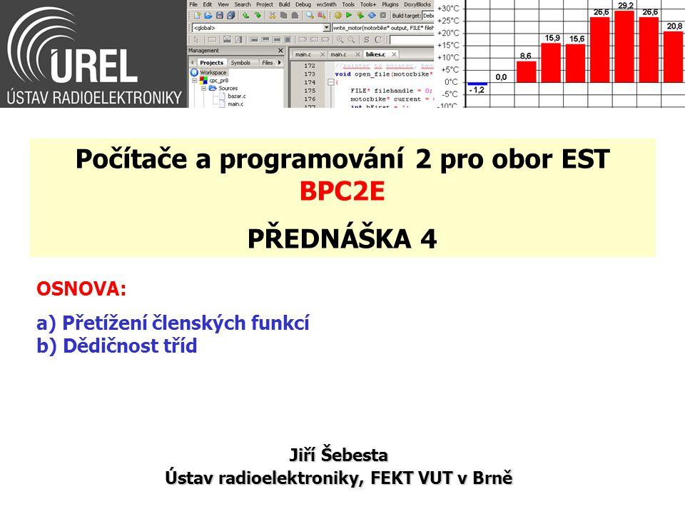 Dědičnost tříd (3/10) … void Promluvit() const; //výkonné metody void Spat() const; protected: int Vek; //privátní proměnné int Vaha; };