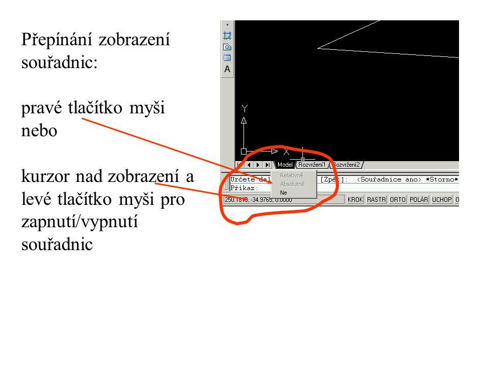 Přepínání zobrazení souřadnic: pravé tlačítko myši nebo kurzor nad zobrazení a levé tlačítko myši pro zapnutí/vypnutí souřadnic