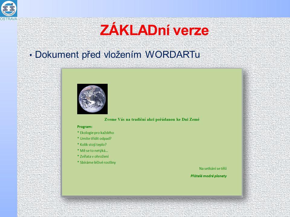 Dokument před vložením WORDARTu ZÁKLADní verze