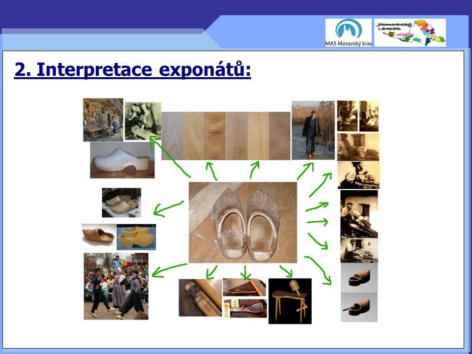 2. Interpretace exponátů: