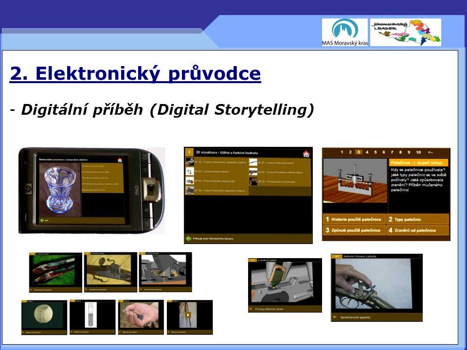 2. Elektronický průvodce - Digitální příběh (Digital Storytelling) 