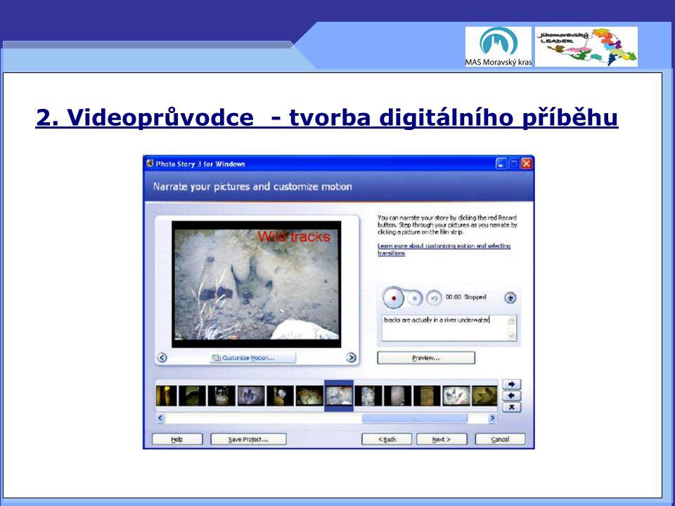 2. Videoprůvodce - tvorba digitálního příběhu