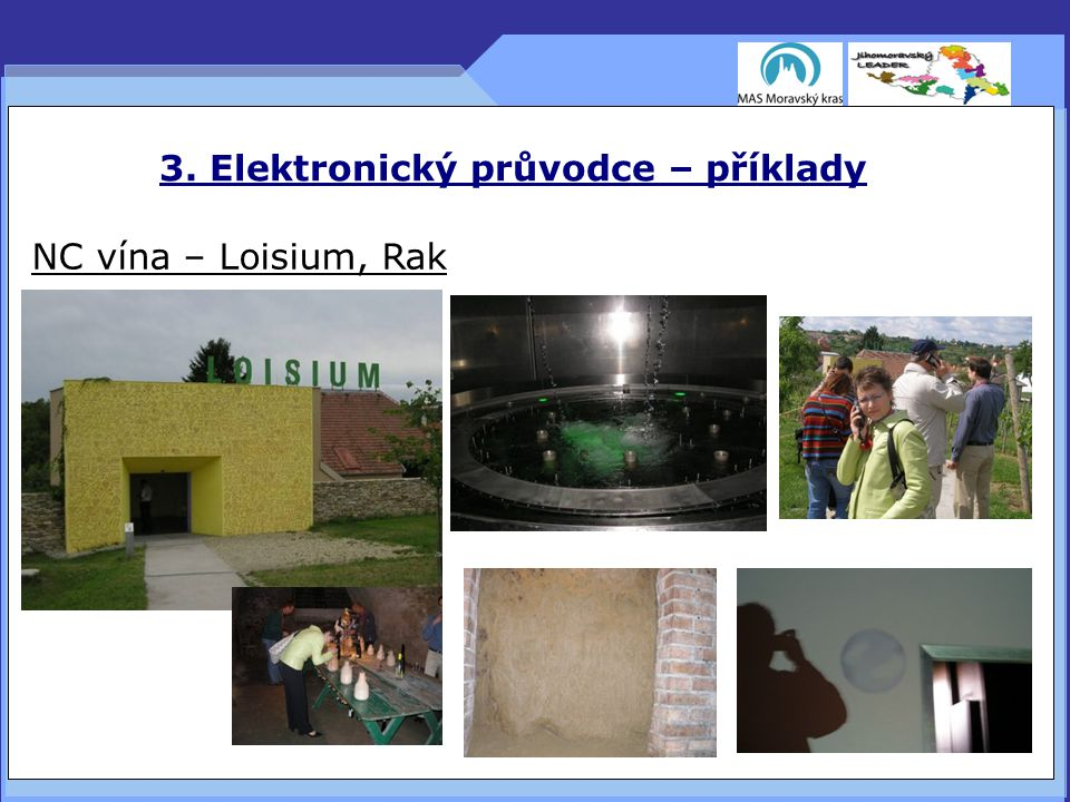 3. Elektronický průvodce – příklady NC vína – Loisium, Rak