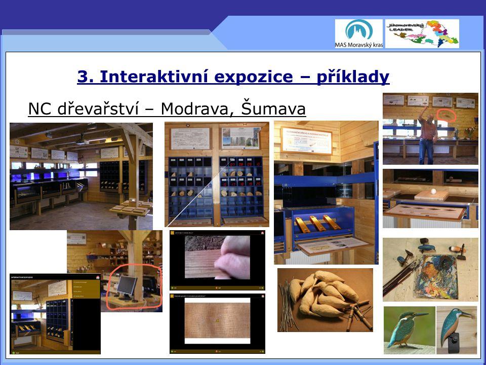 3. Interaktivní expozice – příklady NC dřevařství – Modrava, Šumava