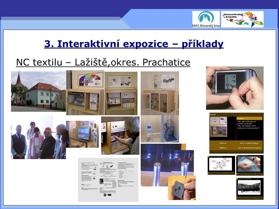 3. Interaktivní expozice – příklady NC textilu – Lažiště,okres. Prachatice