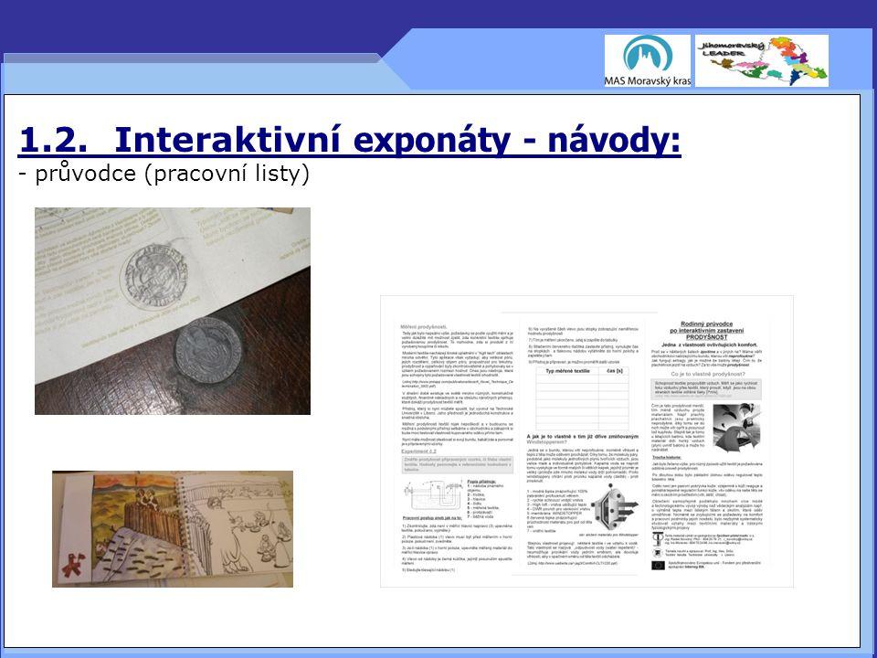 1.2. Interaktivní exponáty - návody: - průvodce (pracovní listy) 