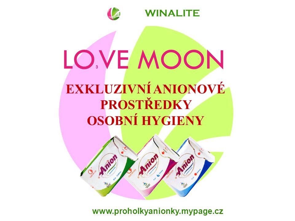 www.proholkyanionky.mypage.cz LO 3 VE MOON EXKLUZIVNÍ ANIONOVÉ PROSTŘEDKY OSOBNÍ HYGIENY WINALITE