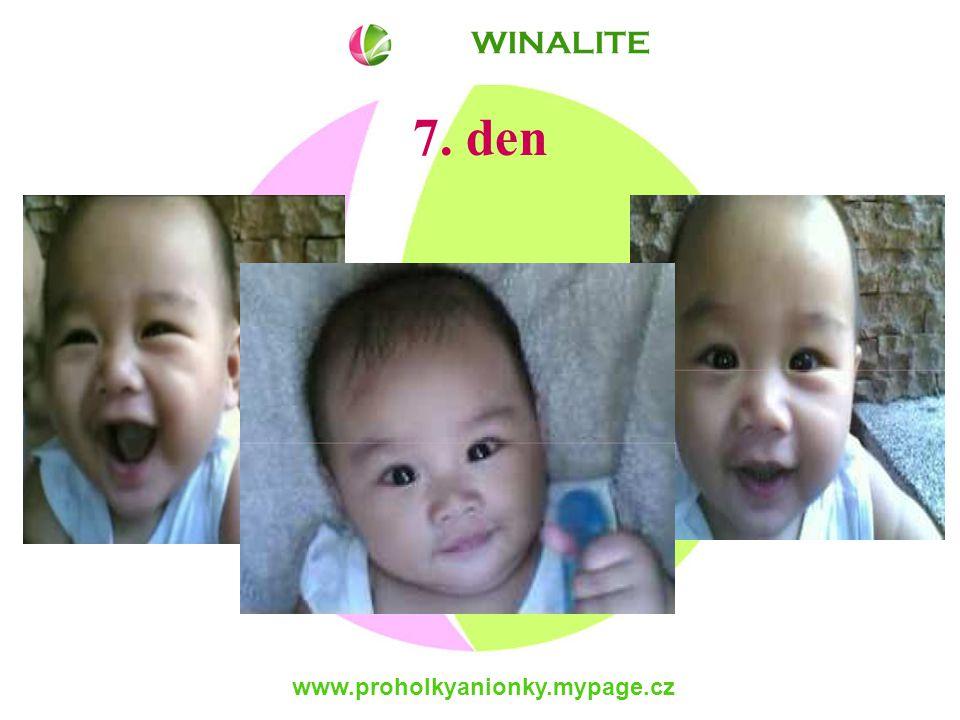 www.proholkyanionky.mypage.cz 7. den WINALITE